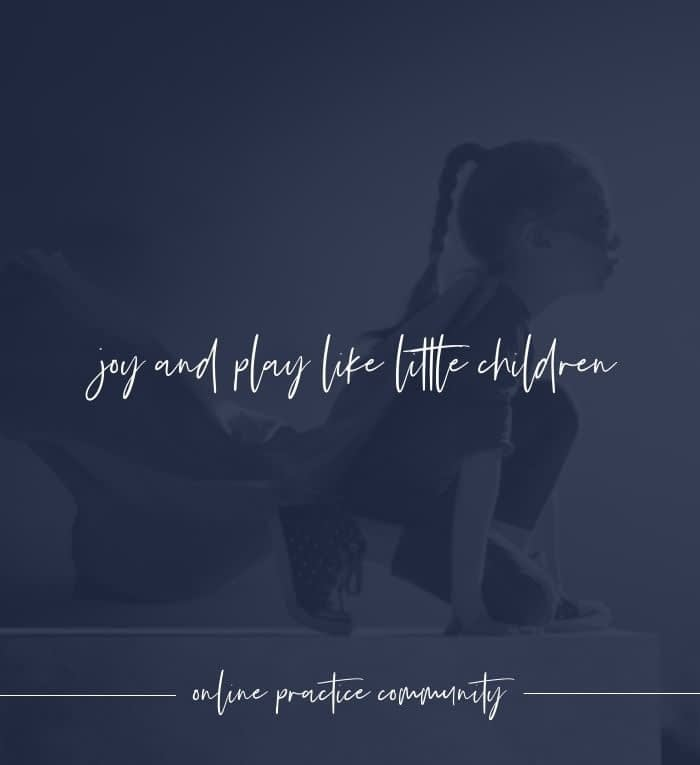 Joy and Play